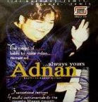 Send Always yours - Adnan Sami on Pakistani Pop to Pakistan