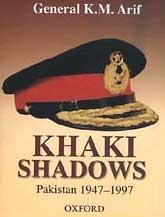 Send Khaki Shadows: Pakistan Army 1947 to 1997 on Pak Army to Pakistan